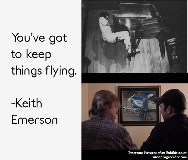 Got to keep things flying - Keith Emerson